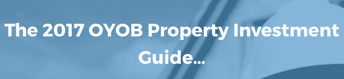 The OYOB Property Investment Guide